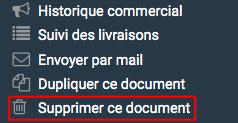 """Le lien """"Supprimer ce document"""" dans le bloc de raccourci sur la gauche permet de lancer la suppression du devis"""